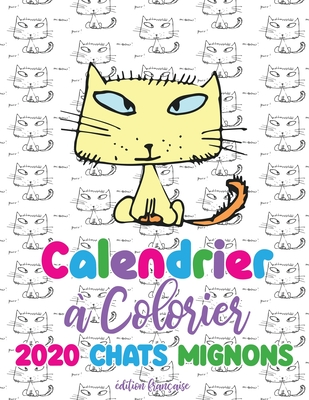 Calendrier Colorier 2020 Chats Mignons By Gumdrop Press
