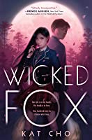 Wicked Fox (Gumiho #1)
