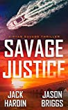 Savage Justice (Ryan Savage Thriller #2)