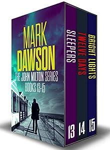The John Milton Series: Books 13-15