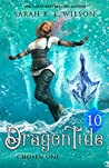 Dragon Tide: Chosen One