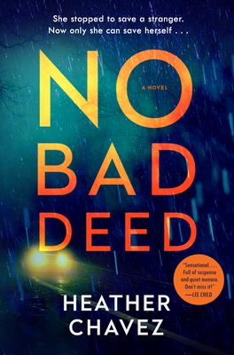 No Bad Deed - Heather Chavez