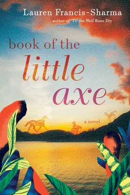 Book of the Little Axe - Lauren Francis-Sharma