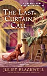 The Last Curtain Call (Haunted Home Renovation Mystery #8)