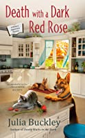 Death with a Dark Red Rose (A Writer's Apprentice Mystery, #5)
