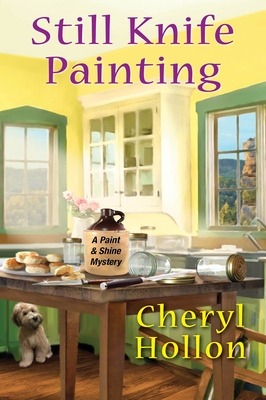 Still Knife Painting (A Paint and Shine Mystery #1)