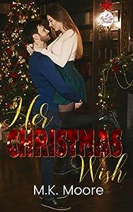 Her Christmas Wish (A Forever Safe Christmas #2)