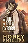 The Good, the Bad, and the Cyborg (Cyborgs on Mars, #1)