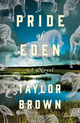 Pride of Eden - Taylor Brown