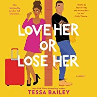 Love Her or Lose Her (Hot & Hammered, #2)