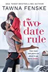 The Two-Date Rule (Smokejumper, #1) audiobook download free