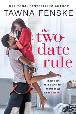 The Two-Date Rule (Smokejumper, #1)