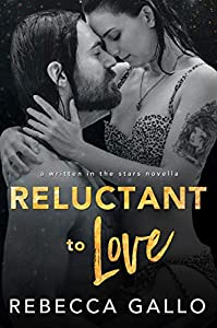 Reluctant to Love (Written in the Stars, #1)