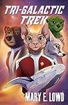 Tri-Galactic Trek