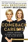 Comeback Careers: Stronger, Wiser, Better