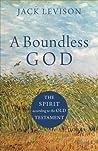 A Boundless God by Jack Levison