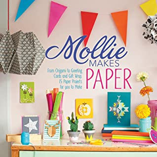 Mollie Makes Papercraft by Mollie Makes