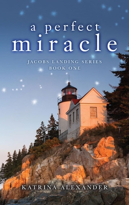 A Perfect Miracle (Jacobs Landing #1)