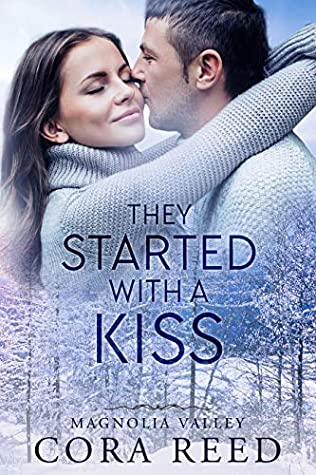 They Started with a Kiss (Magnolia Valley, #8)