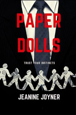 Paper Dolls: Trust Your Instincts