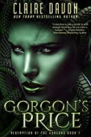 Gorgon's Price (Redemption of the Gorgons Book 1)