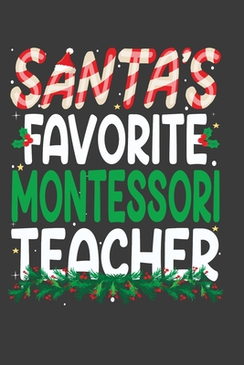 Santa's Favorite Montessori Teacher