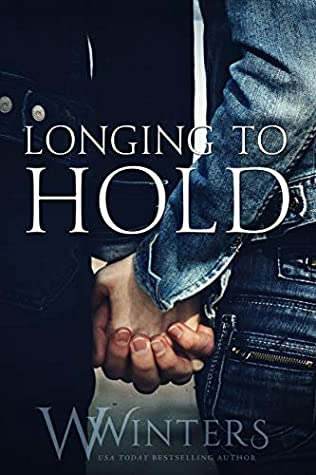 Longing to Hold (Hard to Love #0.5)