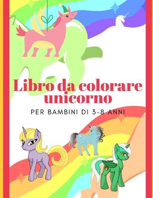 Libro Da Colorare Unicorno Per Bambini Di 3 8 Anni By Ana Sam
