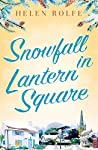Snowfall in Lantern Square: Part Four of the Lantern Square series