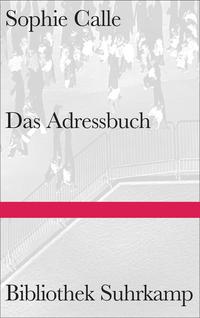 Das Adressbuch by Sophie Calle