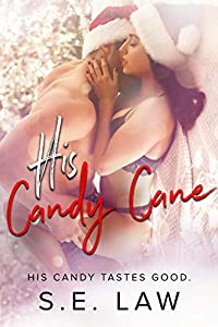 His Candy Cane (Sweet Treats, #1)