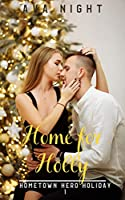 Home for Holly (Short, Sweet, Steamy Romance)