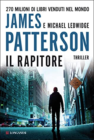 Il rapitore by James Patterson