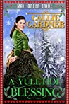 A Yuletide Blessing: Historical Western Romance