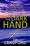The Dark Hand by Tim Langford