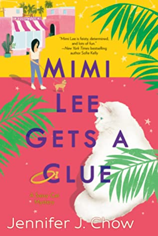 Mimi Lee Gets a Clue (A Sassy Cat Mystery, #1)