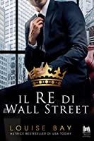 Il re di Wall Street (The Royals Collection, #1)