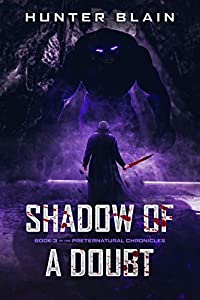 Shadow of a Doubt (The Preternatural Chronicles, #3)