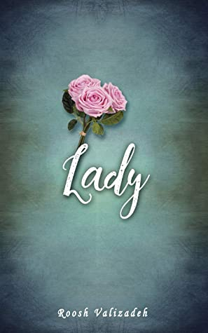 Lady by Roosh V