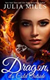 Dragon It's Cold Outside (Clan of the Primordial Flame #1 / Paranormal Dating Agency)