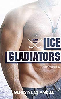 Ice Gladiators (Locker Room Love, #3)