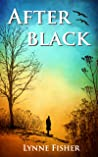 After Black by Lynne Fisher