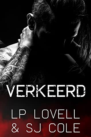 Verkeerd door LP Lovell & SJ Cole