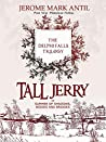 Tall Jerry and the Summer of Shadows, Bodies and Bridge - Book 1 (Delphi Falls Trilogy)