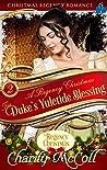 The Duke's Yuletide Blessing: Christmas Regency Romance (A Regency Christmas Book 2)