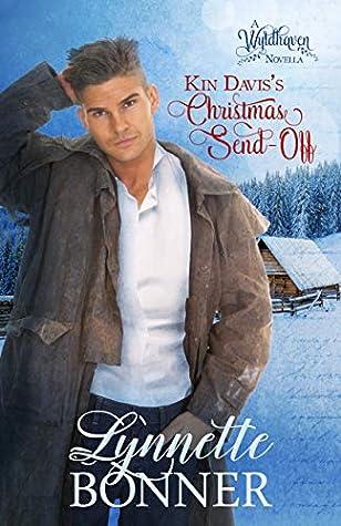 Kin Davis's Christmas Send-Off: A Wyldhaven Series Christmas Romance Novella