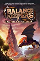 The Fires of Calderon (The Balance Keepers, #1)
