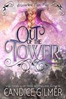 Out of the Tower (The Charming Fairy Tales #1)