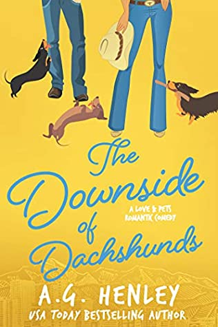 The Downside of Dachshunds (Love & Pets, #3)