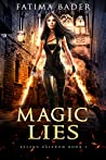 Magic Lies (Selena Valeron Book 1)